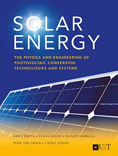 - Solar Energy: The Physics and Engineering of Photovoltaic Conversion, Technologies and Systems