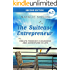 The Suitcase Entrepreneur: Create freedom in business and adventure in life.