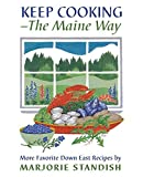 img - for Keep Cooking - The Maine Way by Marjorie Standish (1973-05-03) book / textbook / text book