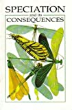 Speciation and Its Consequences