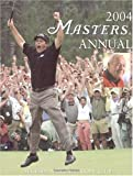 2004 Masters Annual