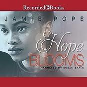 Hope Blooms   Jamie Pope