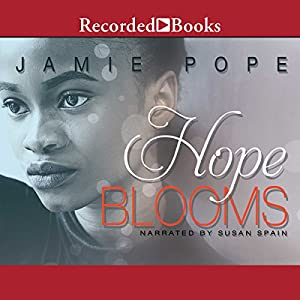 Hope Blooms Audiobook