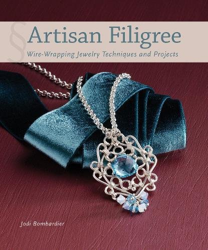 Artisan Filigree Wire Wrapping Techniques Projects