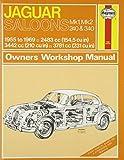 Jaguar Mk I & II, 240 & 340 Owners Workshop Manual: 55-69 (Haynes Service and Repair Manuals) (2012-10-01)