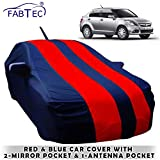 Fabtec Car Body Cover for Maruti Swift Dzire 2012 with Mirror Antenna Pocket, Storage Bag (Red & Blue)