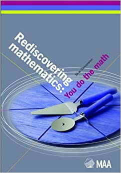 Rediscovering Mathematics: You Do the Math (Classroom Resource Materials)