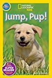 National Geographic Readers: Jump Pup!