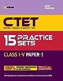 15 Practice Sets CTET Paper-1 Teacher Selection for Class (I-V)