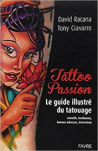 Livre gratuits Tattoo passion : Le guide illustré du tatouage pdf