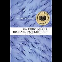 The Echo Maker: A Novel (English Edition)