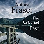 The Unburied Past | Anthea Fraser