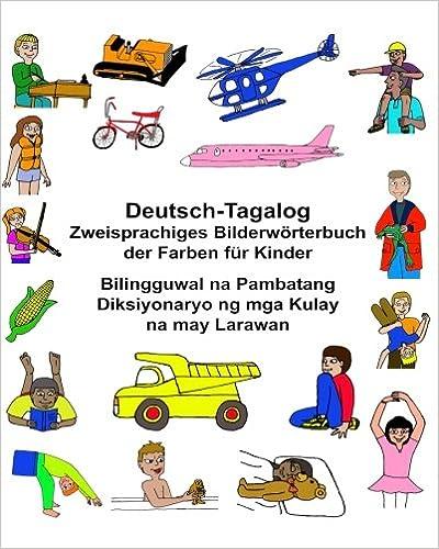 Buy Deutsch-tagalog Zweisprachiges Bilderwörterbuch Der Farben Für ...