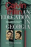 An Education in Georgia: Charlayne Hunter, Hamilton Holmes, and the Integration of the University of Georgia