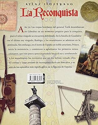 Atlas ilustrado de La Reconquista: Amazon.es: Peludo, María del Rosario, Sinati, Giacomo: Libros