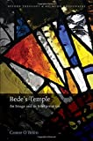 Bede's Temple: An Image and its Interpretation (Oxford Theology and Religion Monographs)