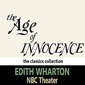 The Age of Innocence (Dramatised) Performance