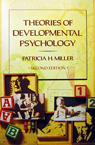 Theories of Developmental Psychology (A Series of books in psychology)