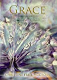 Grace - A powerful story about discovering your purpose and finding true happiness.