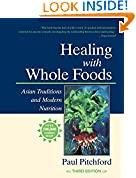#3: Healing With Whole Foods: Asian Traditions and Modern Nutrition (3rd Edition)