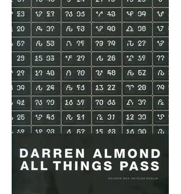Darren Almond - All Things Must Pass (Paperback) - Common