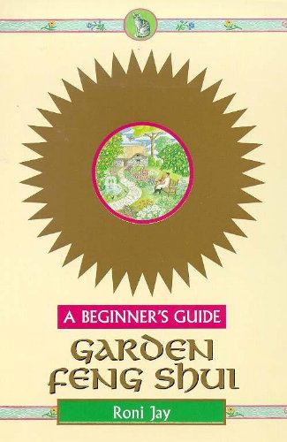 Download Garden Feng Shui: A Beginners Guide book pdf