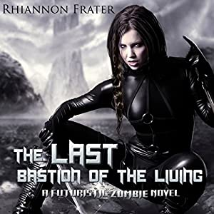 The Last Bastion of the Living | Livre audio
