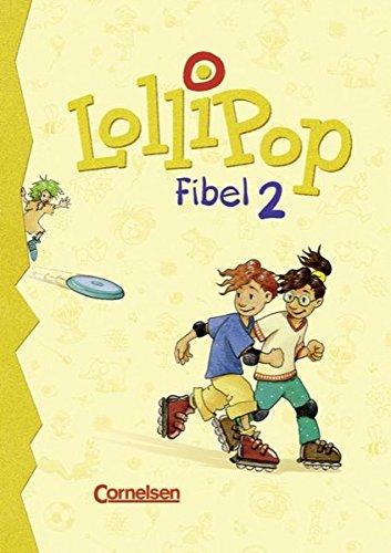LolliPop Fibel - Bisherige Ausgabe: Lollipop, Fibel, neue Rechtschreibung, Bd.2, Lesetexte
