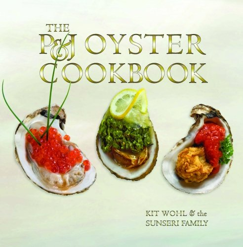 - P&J Oyster Cookbook, The