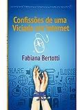 capa de Confissões de uma viciada em internet