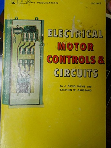 electrical-motor-controls-and-circuits-a-howard-w-sams-photofact-publication