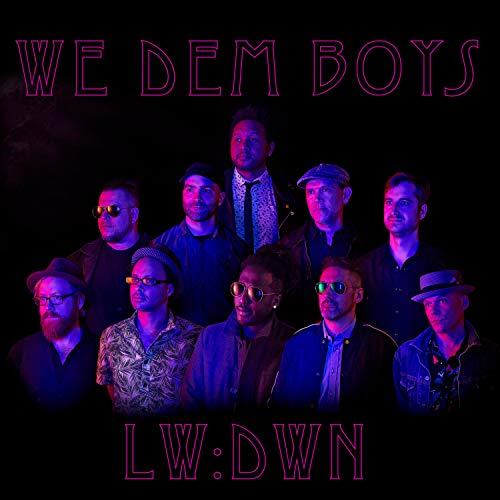 Lowdown Brass Band - We Dem Boys