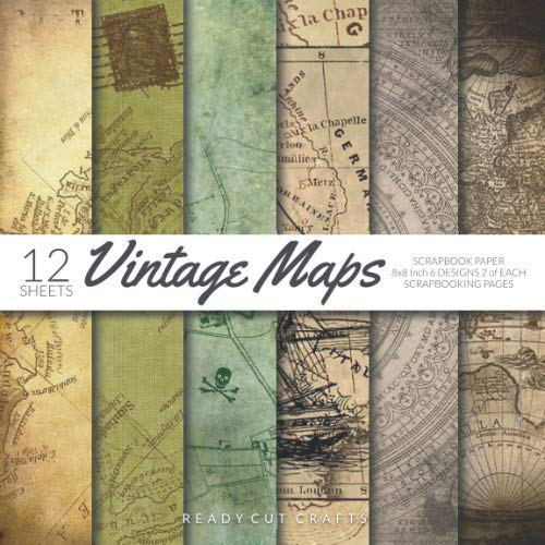 (Vintage Maps Scrapbook Paper 8x8 Inch Scrapbooking Pages: Decorative Craft Papers, Old Antique Map Collection 1, For Papercraft Cardmaking Collage Sheets)
