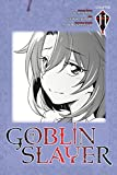 Goblin Slayer #11 (Goblin Slayer manga Serial)