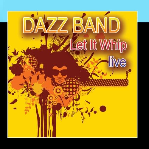 Let It Whip - Live by Goldenlane Records