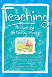 Teaching And Learning Are Lifelong Journeys: Thoughts on the Art of Teaching and the Meaning of Education (Blue Mountain Arts Collection)