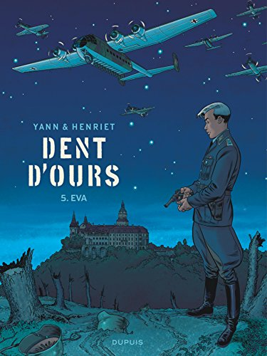 dent d'ours, tome 5 : eva