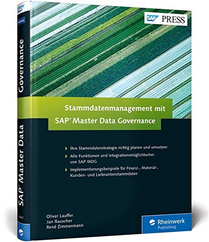Stammdatenmanagement mit SAP Master Data Governance (SAP PRESS) Gebundenes Buch – 27. Juni 2016 Oliver Lauffer Jan Rauscher René Zimmermann 383623887X