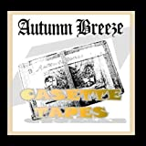 Cassette Tapes by Autumn Breeze (2009-10-13)