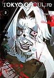 Tokyo Ghoul: re, Vol. 3 (3)