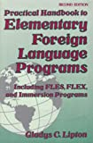 Practical Handbook of Elementary Foreign Language Programs, Lipton, Gladys C., 0844293385
