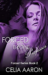 Forced by the Professor (Forced Series Book 2)