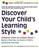 Discover Your Child's Learning Style, Mariaemma Willis and Victoria Kindle Hodson, 0761520139
