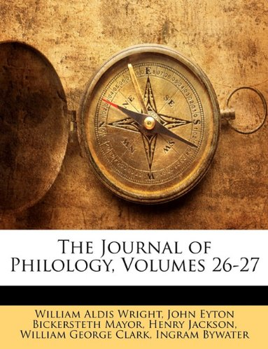 Read Online The Journal of Philology, Volumes 26-27 pdf