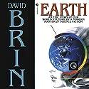 Earth Hörbuch von David Brin Gesprochen von: David DeVries, Kristin Kalbli