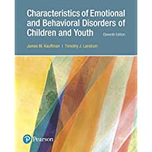 Characteristics of Emotional and Behavioral Disorders of Children and Youth (11th Edition)