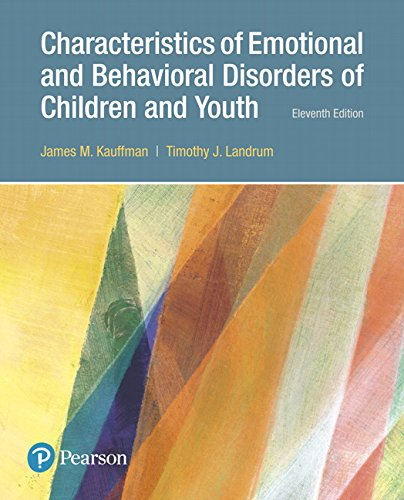 134460618 - Characteristics of Emotional and Behavioral Disorders of Children and Youth, with Enhanced Pearson eText -- Access Card Package (11th Edition) (What's New in Special Education)