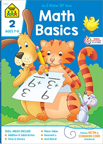 School Zone - Math Basics 2 Workbook - 64 Pages, Ages 7 to 8, Addition & Subtraction, Time & Money, Place Value, Sums and Differences, Fact Families, and More (School Zone I Know It!® Workbook Series) ()