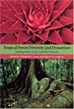 img - for Tropical Forest Diversity and Dynamism: Findings from a Large-Scale Network by Elizabeth Losos (2004-10-05) book / textbook / text book