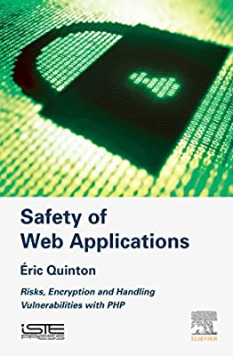 Safety of Web Applications: Risks, Encryption and Handling Vulnerabilities with PHP
